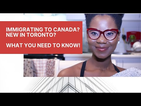 MOVING TO CANADA| WHAT YOU NEED TO KNOW ABOUT LIVING IN TORONTO