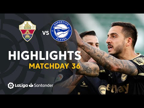 Elche Alaves Goals And Highlights