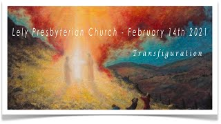 Lely Church Service  - 02-14-2021