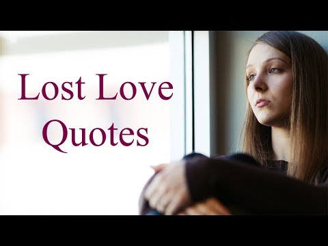The Pain Of Lost Love | Deep Heart Broken Lost Love Quotes