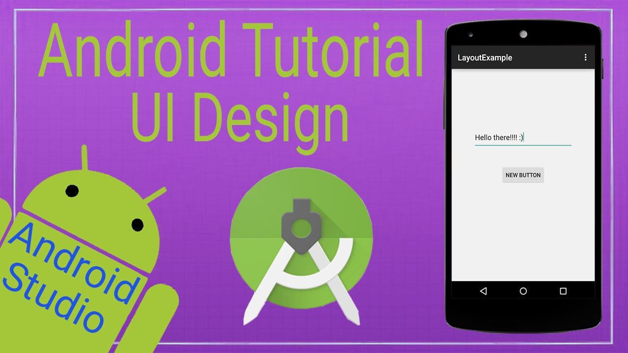 Android Tutorial 5 Ui Design In Android Studio Youtube