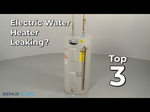 Electric Water Heater Leaking? Electric Water Heater Troubleshooting