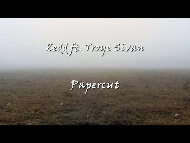 Zedd - Papercut ft. Troye Sivan [Lyrics + Sub. Esp]