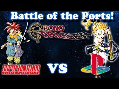 [Battle of the Ports] - Chrono Trigger - Super Nintendo vs Playstation