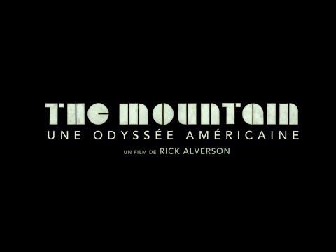 The Mountain : Une Odyssée Américaine - Bande Annonce HD VOST