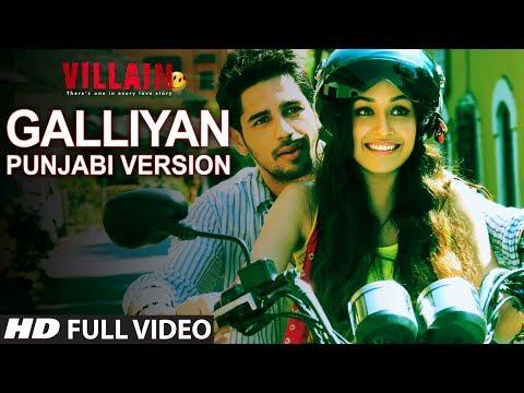 Ek Villain: Galliyan Video Song | Punjabi Version | Sidharth Malhotra | Shraddha Kapoor