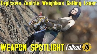 Fallout 76: Weapon Spotlights: Explosive Zealot's Weighless Gatling Laser