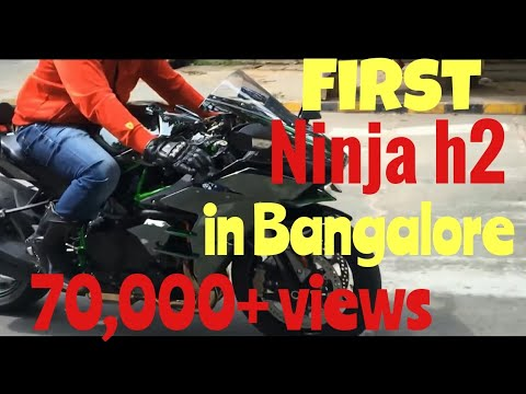 KAWASAKI NINJA H2 || The beast is in Bangalore India ||