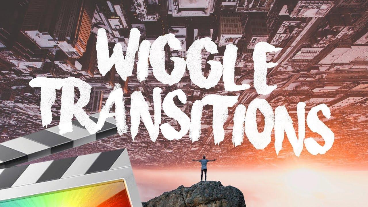 Wiggle Transitions Sample Pack - Final Cut Pro X - Ryan Nangle