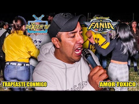 DOS GRANDES EXITOS DE SONIDO FANIA 97 AMOR TOXICO Y TRAPEASTE CONMIGO / SAN ANDRES CHOLULA DICIEMBRE