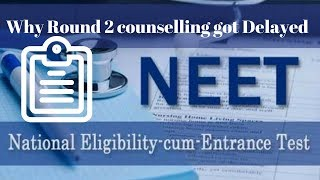 Why NEET Counselling Round 2 Result got Delayed? Complete Story Here