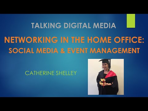 Networking in the Home Office:  Social Media and Event Management - Talking Digital Media, Episode 6