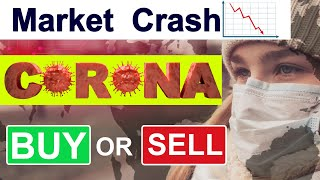 Share market crash 2020 | Coronavirus | क्या करे Buy या Sell | Stock Market India | Aryaamoney