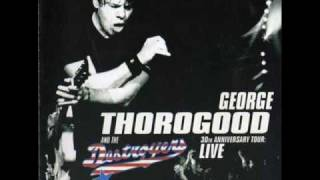 George Thorogood - Blue Highway