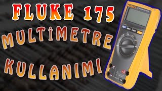 Fluke 175 multimetre kullanımı