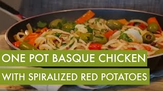One Pot Basque Chicken With Spiralized Red Potatoes