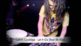 Calvin Coolidge - Let It Go (feat Skrillex) Hip Hop and Dubstep Blend Mix