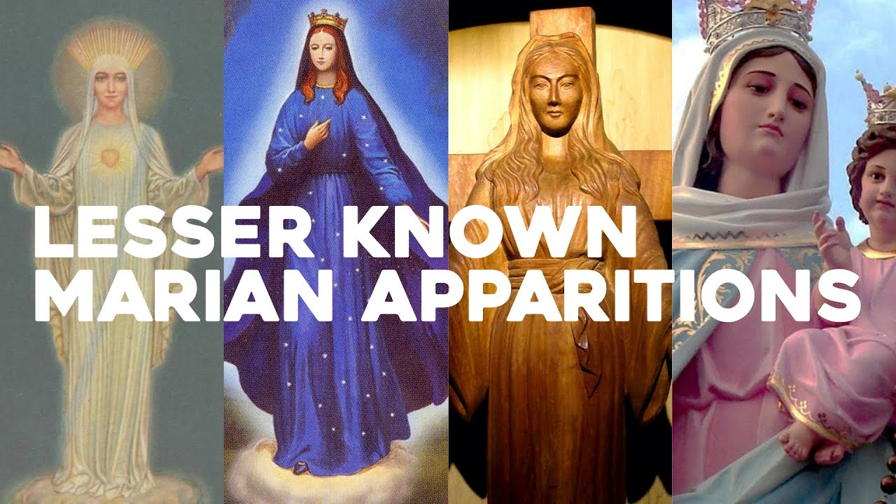 Lesser Known Marian Apparitions