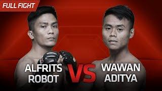 [HD] Alfrits Robot vs Wawan Aditya Pahibe || One Pride Pro Never Quit #26