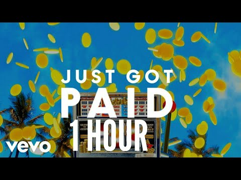 (1 Hour) Sigala, Ella Eyre, Meghan Trainor - Just Got Paid Ft. French Montana