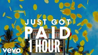 (1 Hour) Sigala, Ella Eyre, Meghan Trainor - Just Got Paid ft. French Montana Video