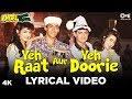 Yeh Raat Aur Yeh Doorie Lyrical-Andaz Apna Apna|Salman Khan,Krishma Kapoor,Aamir Khan,Raveena Tandon
