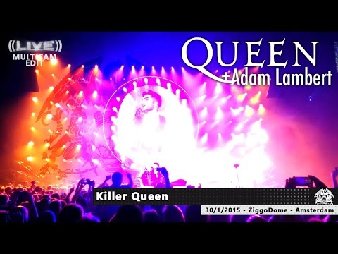 05 Queen + Adam Lambert - Killer Queen MULTICAM [ZiggoDome | Amsterdam 30-01-2015] HD