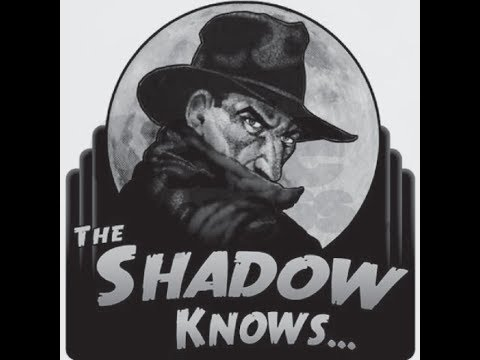 the-shadow:-otr:-danger-in-the-dark---10/10/1937---ep3---old-time-radio-horror-mystery