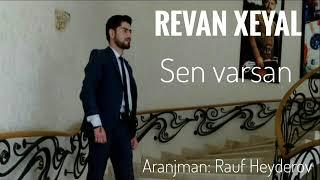 Revan Xeyal-Sen varsan 2019