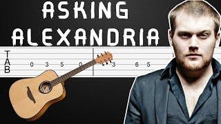 Someone, Somewhere (Acoustic) - Asking Alexandria Guitar Tabs, Guitar Tutorial, Guitar Lesson