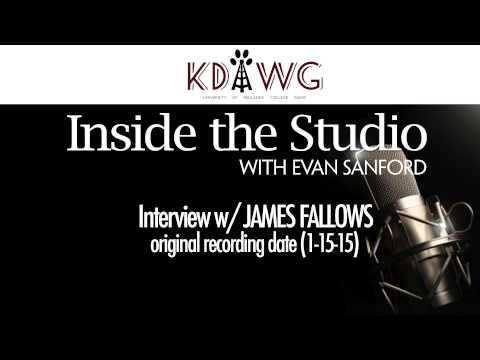 Inside the Studio w/ Evan Sanford: James Fallows Interview