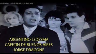 JORGE DRAGONE  - ARGENTINO LEDESMA -  CAFETIN DE BUENOS AIRES  - TANGO