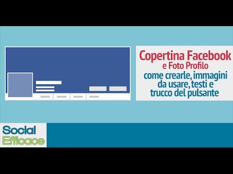 Copertina Facebook: Come Crearla E Inserire Effetti, Testi, Grafiche E Pulsanti