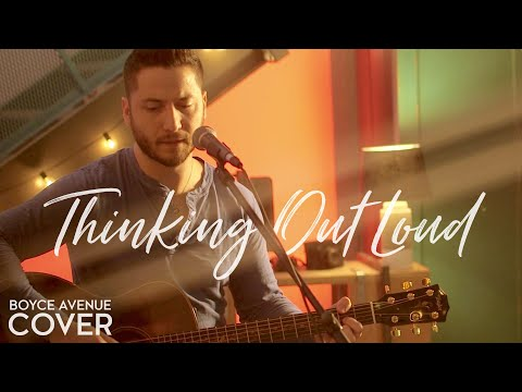 Thinking Out Loud  Ed Sheeran Boyce Avenue acoustic  on  & Apple