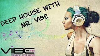 dj mentol deep house mix vibe fm