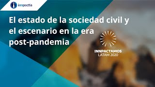 El estado de la sociedad civil y el escenario en la era post-pandemia
