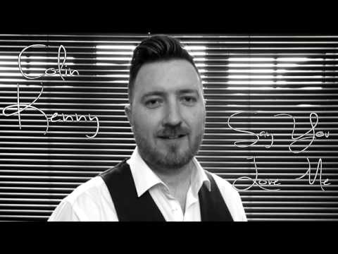 Say You Love Me - Robert Mizzell Cover by Colin Kenny