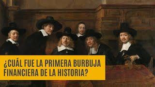¿Cuál fue la primera burbuja financiera de la historia? | Tulipomanía