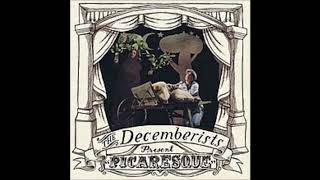 The Decemberists - We Both Go Down Together