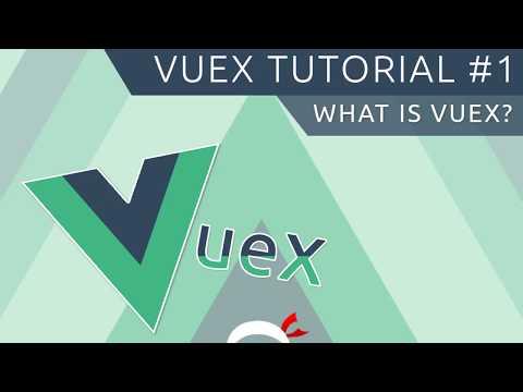 Vuex Tutorial #1 - What is Vuex?