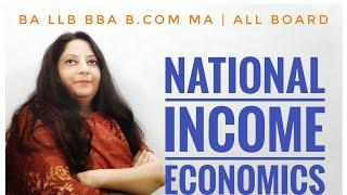 NATIONAL INCOME  ECONOMICS  BA LLB BBA B.COM MA  ALL BOARD