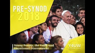 FROM THE SYNOD ON YOUNG PEOPLE, Libera Nos Domine