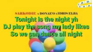 Sarkodie Party And Bullshit feat Idris Elba and Donae lyrics video.mp3