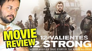 12 Valientes - CRÍTICA - REVIEW - OPINIÓN - Nicolai Fuglsig - 12 Strong - Chris Hemsworth