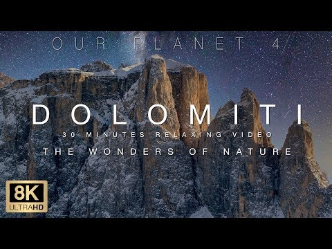 Our Planet 4. 30 minutes relaxing screensaver. The Dolomiti, Italy in 8K