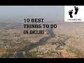 10 BEST THINGS TO DO || DELHI || PART 1