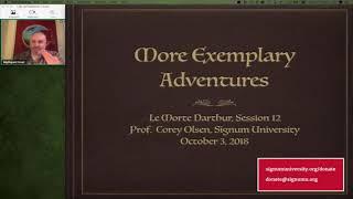 Le Morte D'Arthur: Session 12 - More Exemplary Adventures