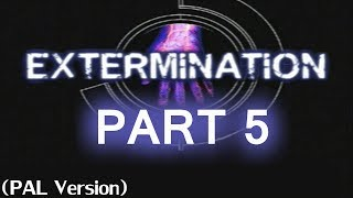 Extermination PS2 Part 5: Son of the bug