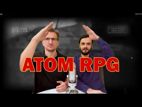 Atom RPG - ругать нельзя восхищаться (запятую поставьте сами)