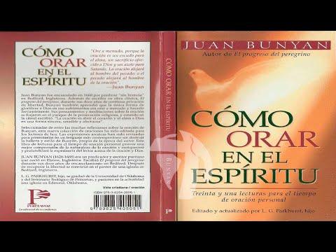 Como orar en el espíritu - Juan Bunyan - RADIO LUZ A LAS NACIONES